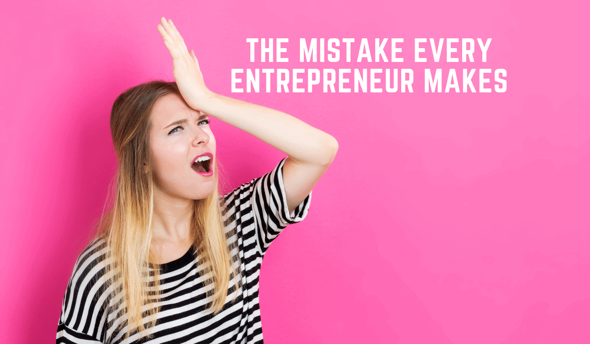 The Biggest Mistake Founders Make When Starting Their Business