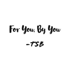 For you by you